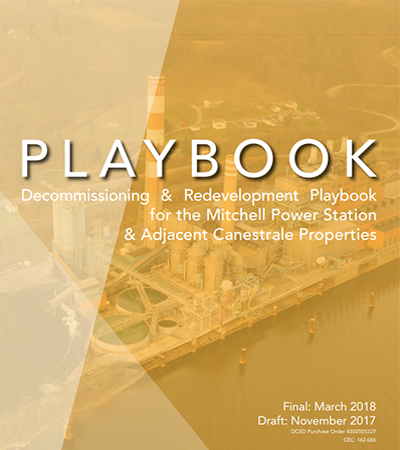 Decommissioning & Redevelopment Playbook for the Mitchell Power Station & Adjacent Canestrale Properties