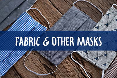 Fabric & Other Masks