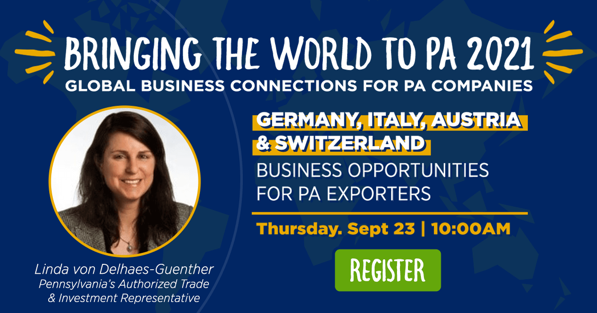 Germany, Italy, Austria & Switzerland: Business Opportunities for PA Exporters