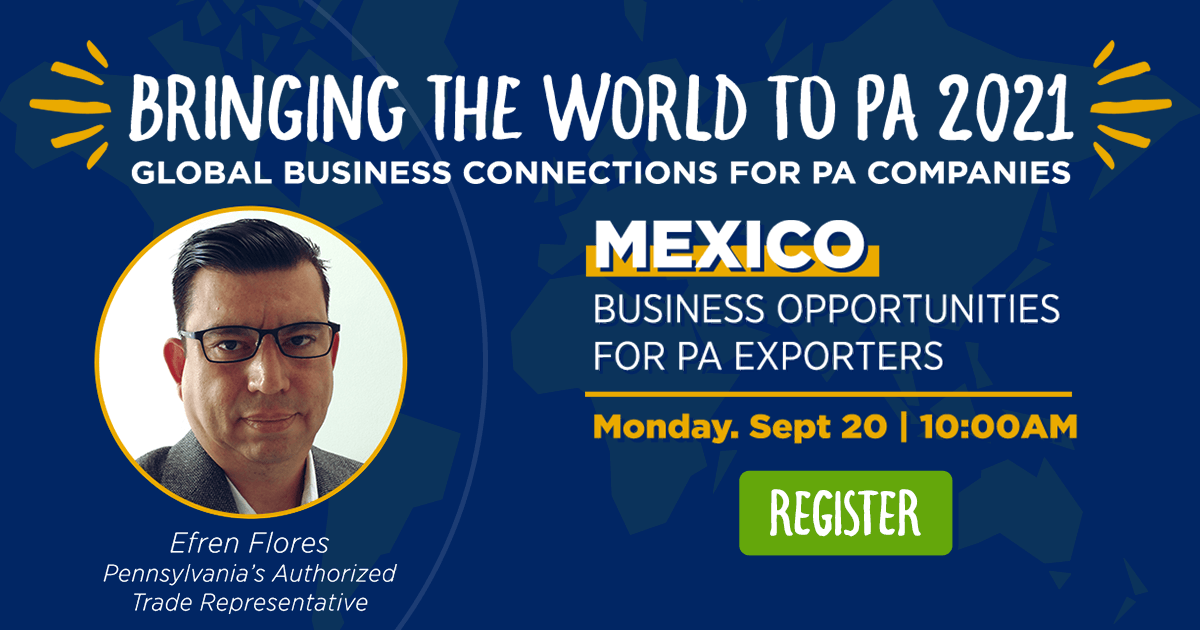 Mexico: Business Opportunities for PA Exporters